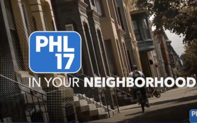 """""""PHL 17 in Your Neighborhood"""""""